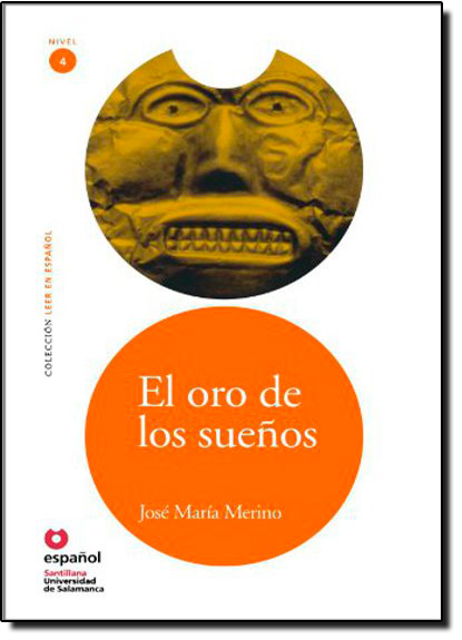 Oro De Los Suenõs, El - The Gold Of Dreams, livro de MERINO