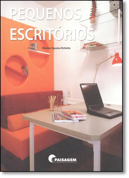 Pequenos Escritórios, livro de Mariana R. Eguaras Etchetto