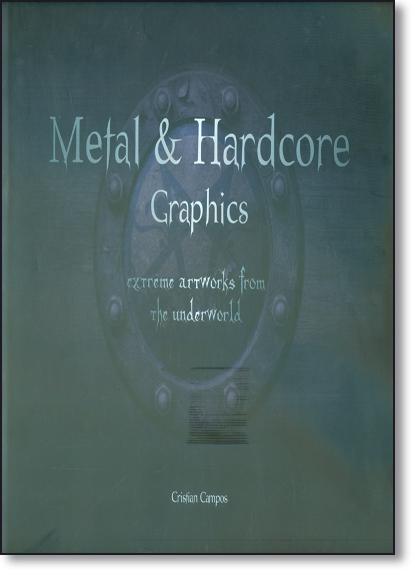 Metal e Hardcore - Graphics, livro de Cristian Campos