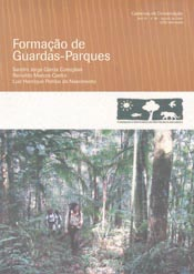 Formação de Guardas-Parques, livro de Sandro Jorge Garcia Coneglian, Reinaldo Marcos Castro, Luiz Henrique Pombo do Nascimento