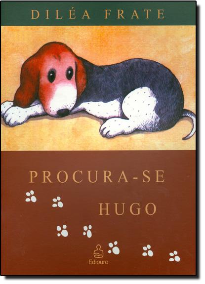Procura-se Hugo, livro de Diléa Frate
