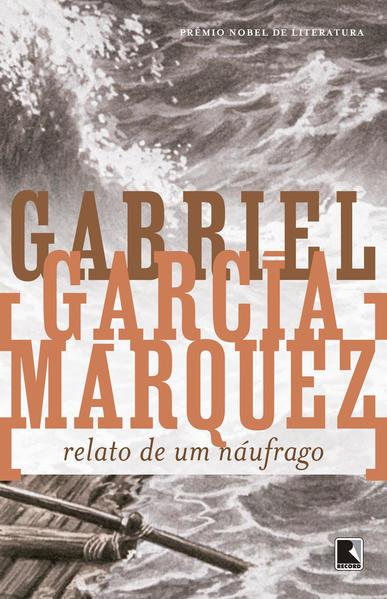 Relato de Um Naufrago, livro de Gabriel Garcia Marquez