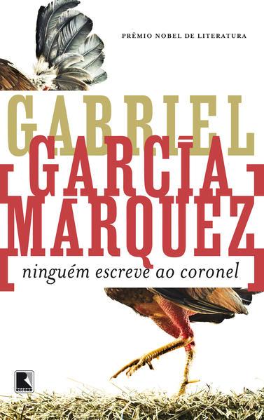 Ninguém Escreve Ao Coronel, livro de Gabriel Garcia Marquez