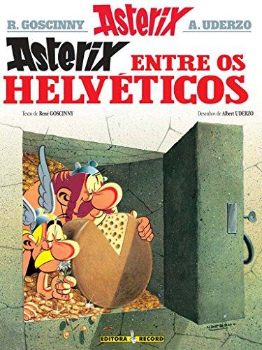 ASTERIX ENTRE OS HELVÉTICOS, livro de Albert Uderzo e René Goscinny