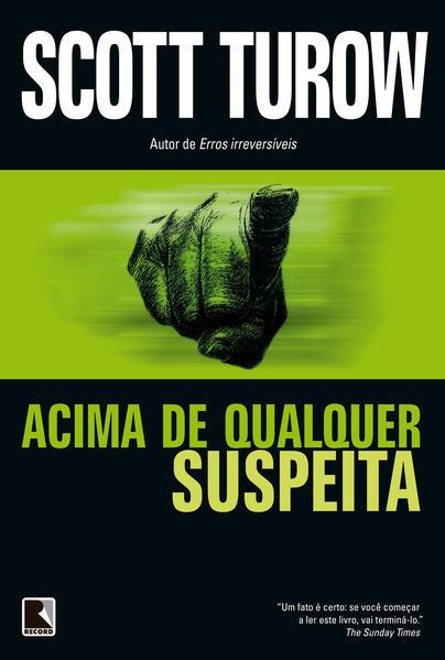 Acima de qualquer suspeita, livro de Scott Turow