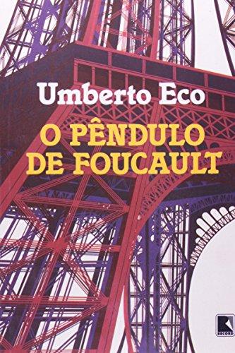 PÊNDULO DE FOUCAULT,O, livro de Umberto Eco