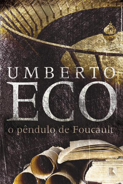 O Pêndulo de Foucault, livro de Umberto Eco