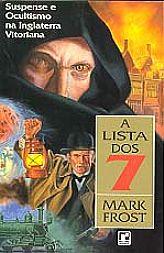 A LISTA DOS 7, livro de Mark Frost