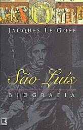 São Luís, livro de Jacques Le Goff