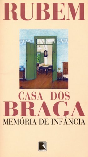 CASA DOS BRAGA, livro de Rubem Braga