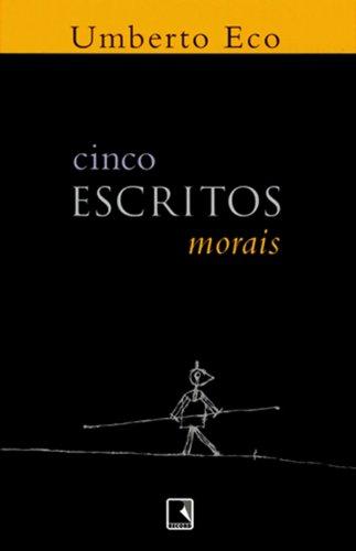 Cinco escritos morais, livro de Umberto Eco