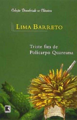 Triste fim de Policarpo Quaresma (Coleção: Descobrindo os Clássicos), livro de Lima Barreto
