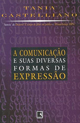 COMUNICAÇÃO E SUAS DIVERSAS FORMAS DE EXPRESSÃO, livro de Tania Castelliano