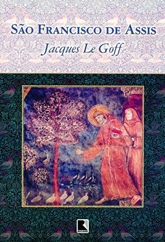 SÃO FRANCISCO DE ASSIS, livro de Jacques Le Goff