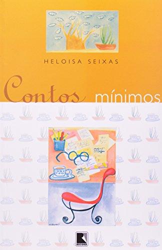 CONTOS MÍNIMOS, livro de Heloisa Seixas