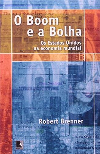 O BOOM E A BOLHA, livro de Robert Brenner