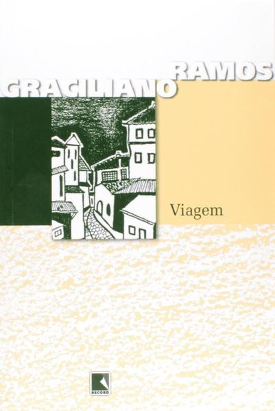 Viagem, livro de Graciliano Ramos
