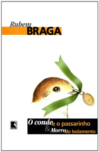 CONDE E O PASSARINHO, O, livro de Rubem Braga