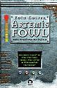 Artemis Fowl: Uma aventura no Ártico (Vol. 2) , livro de Eoin Colfer