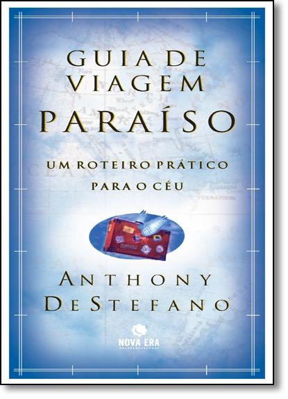 GUIA DE VIAGEM: PARAISO, livro de DESTEFANO