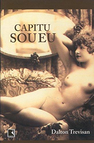 CAPITU SOU EU, livro de Dalton Trevisan