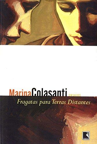 FRAGATAS PARA TERRAS DISTANTES, livro de Marina Colasanti