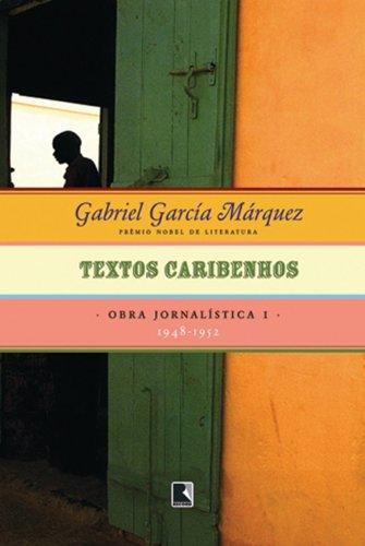 Textos Caribenhos, livro de Gabriel Garcia Marquez