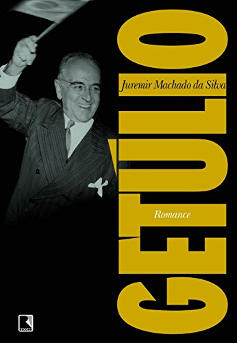 GETÚLIO, livro de Juremir Machado da Silva