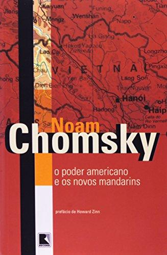 O PODER AMERICANO E OS NOVOS MANDARINS, livro de Noam Chomsky