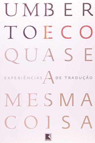 QUASE A MESMA COISA, livro de Umberto Eco