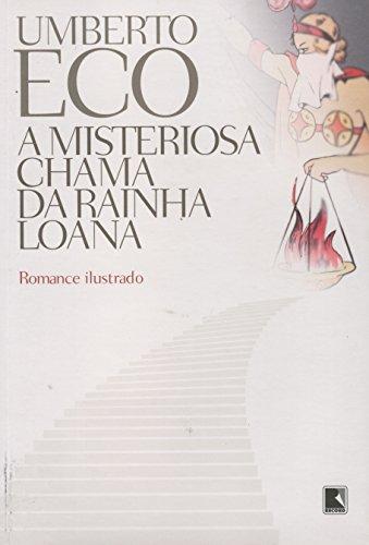 A misteriosa chama da rainha Loana, livro de Umberto Eco