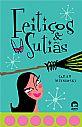 Feitiços e sutiãs (Vol. 1) , livro de Sara Mlynowski