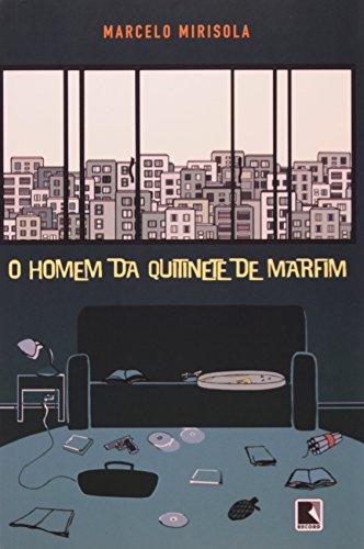 O Homem da Quitinete de Marfim, livro de Marcelo Mirisola