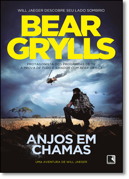 Anjos em Chamas, livro de Bear Grylls