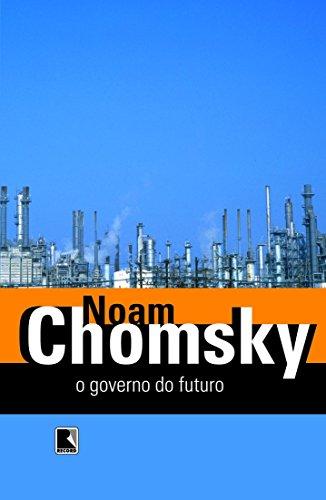 O GOVERNO NO FUTURO, livro de Noam Chomsky