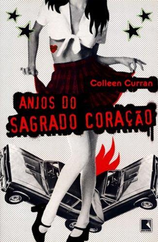 Anjos do Sagrado Coração , livro de Colleen Curran