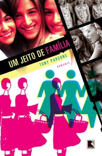 Um Jeito De Família, livro de Tony Parsons