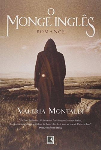 O Monge Inglês, livro de Valeria Montaldi