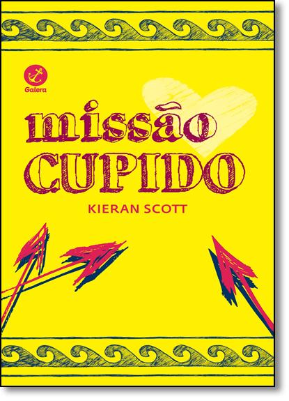 Missão Cupido, livro de Kieran Scott