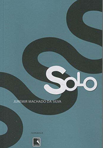 Solo, livro de Juremir Machado da Silva