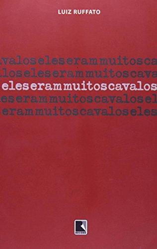 Eles eram muitos cavalos, livro de Luiz Ruffato