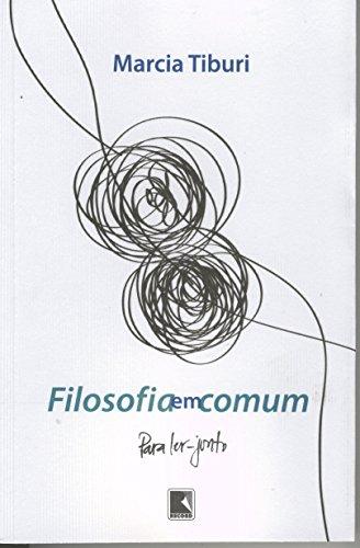 Filosofia em Comum, livro de Marcia Tiburi
