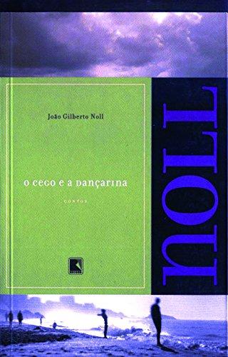 O cego e a dançarina, livro de João Gilberto Noll