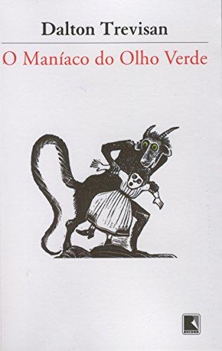 O Maníaco do Olho Verde, livro de Dalton Trevisan