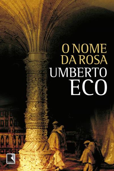 O Nome da Rosa, livro de Umberto Eco