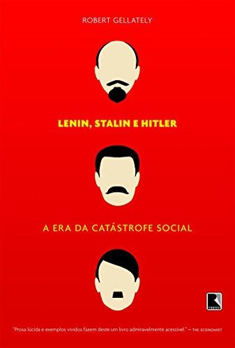 Lênin, Stálin e Hitler, livro de Robert Gellately