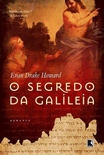 O segredo da Galileia, livro de Evan Drake Howard