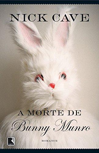 A Morte de Bunny Munro, livro de Nick Cave