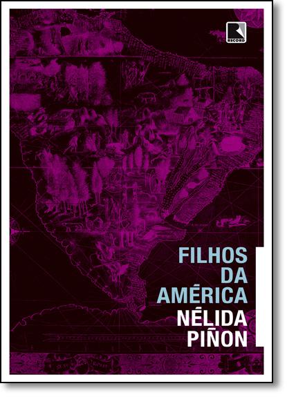 Filhos da América, livro de Nélida Pinon