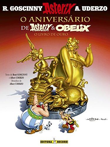 O aniversário de Asterix e Obelix: O livro de ouro (Nº 34), livro de Albert Uderzo e René Goscinny